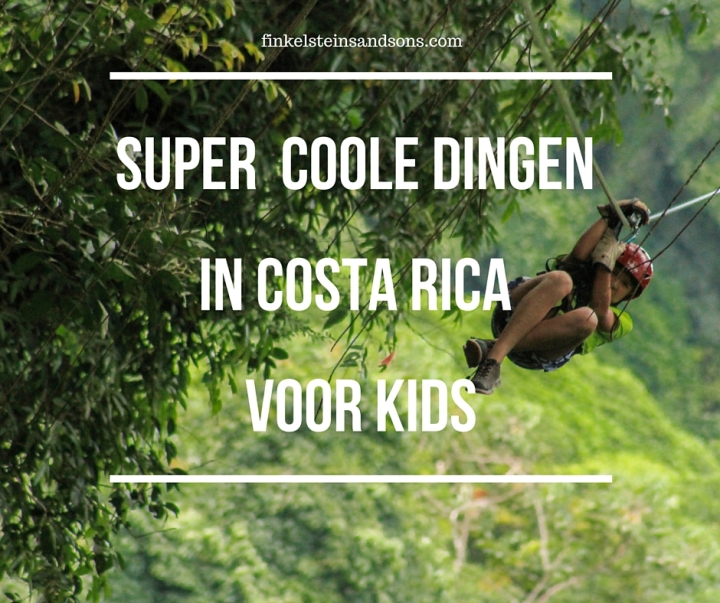 Super coole dingen in Costa Rica voor kids